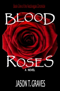 Blood Roses FULL cover_Rev B_300dpi (198x300)