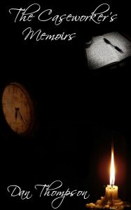 The Caseworker's Memoirs - Preview copy 2